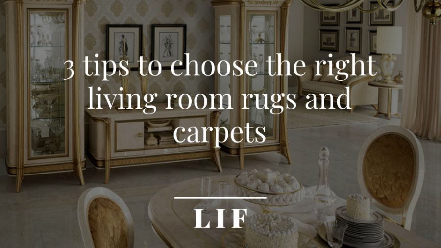 3 tips to choose the right living room rugs and carpets 1-1