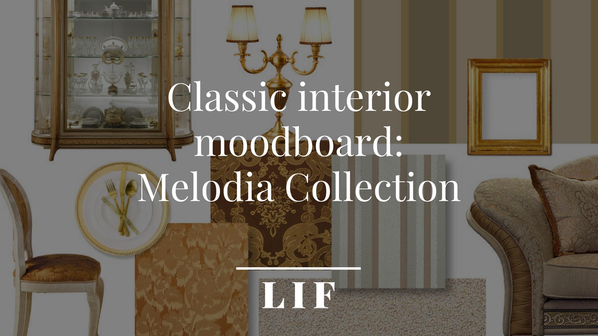 Classic interior moodboard-melodia collection