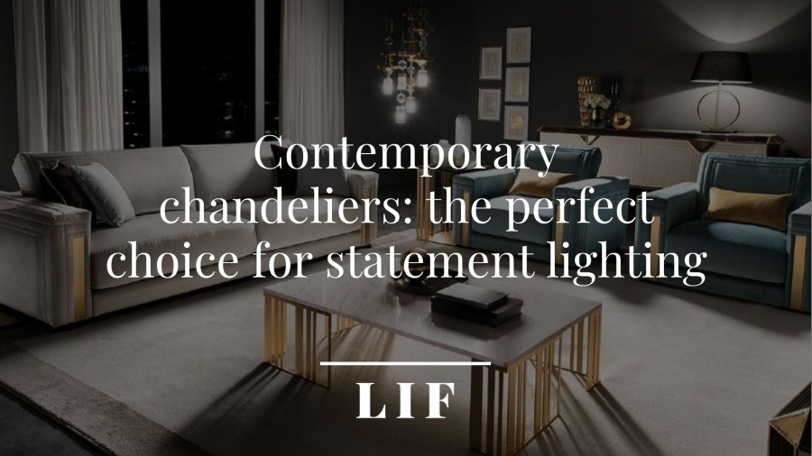 Contemporary-chandeliers-2Contemporary chandeliers: the perfect choice for statement lighting