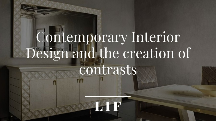 Contemporary interior design: the creation of contrasts