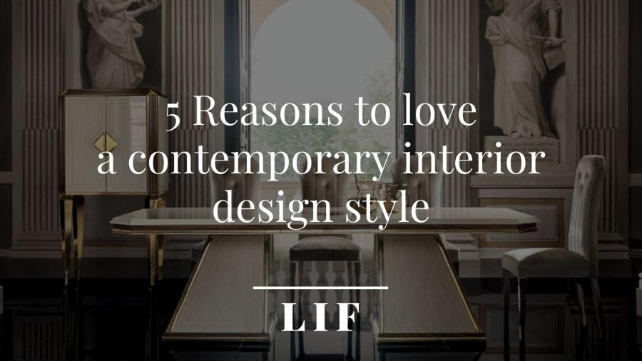 Contemporary interior design: reasons to love it