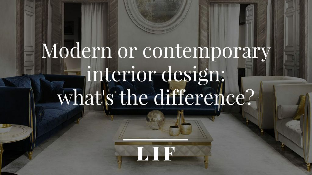 Modern or contemporary interior design: what\'s the difference?