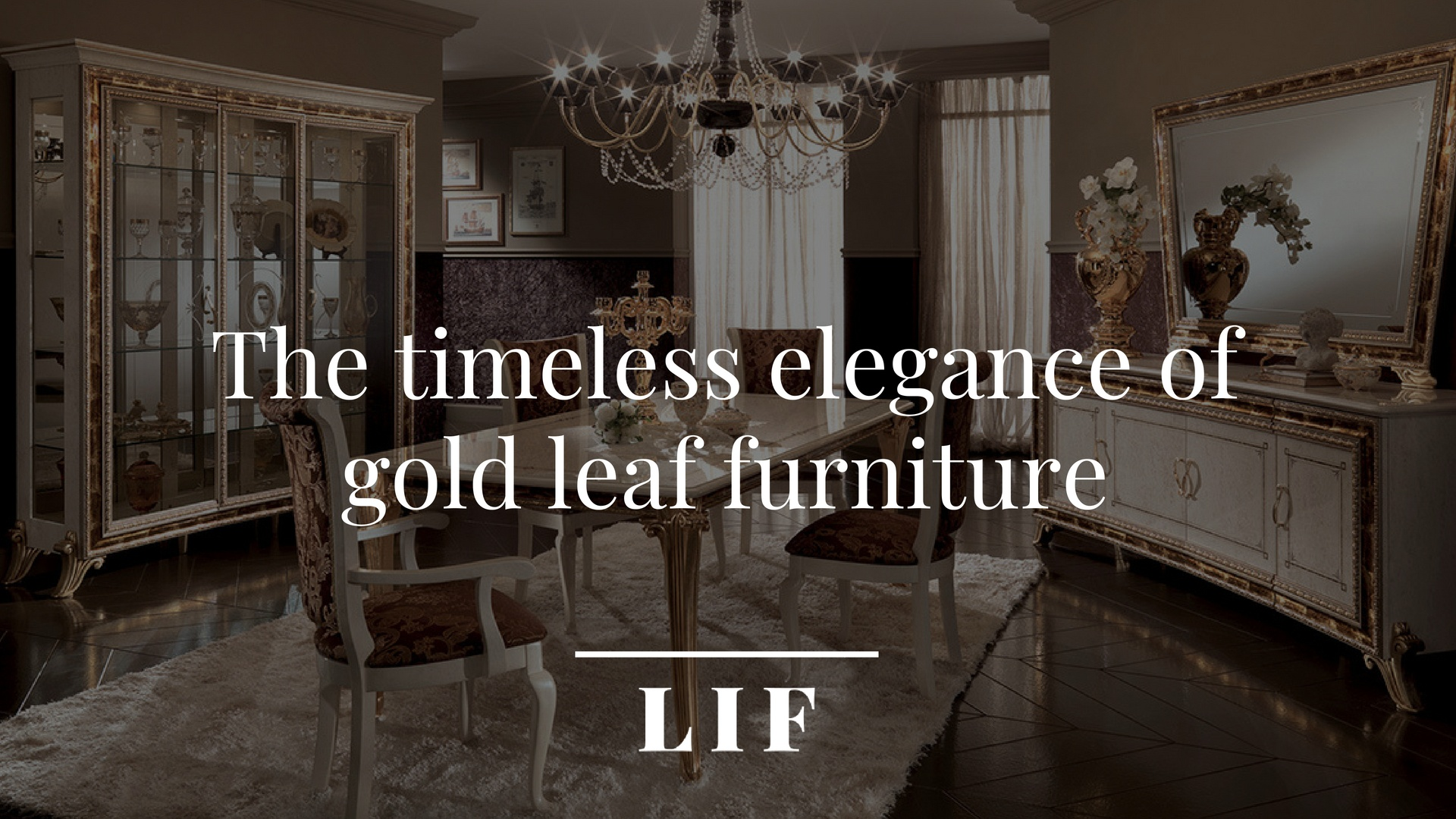 The timeless elegance of gold leaf furniture