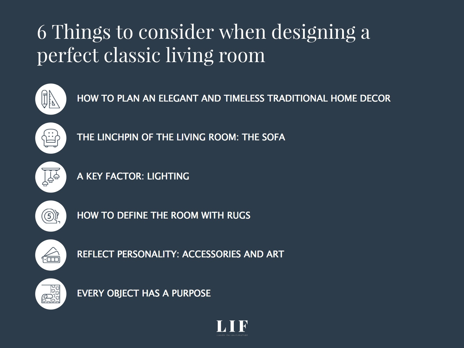 6 Things to consider when designing a perfect classic living room 8