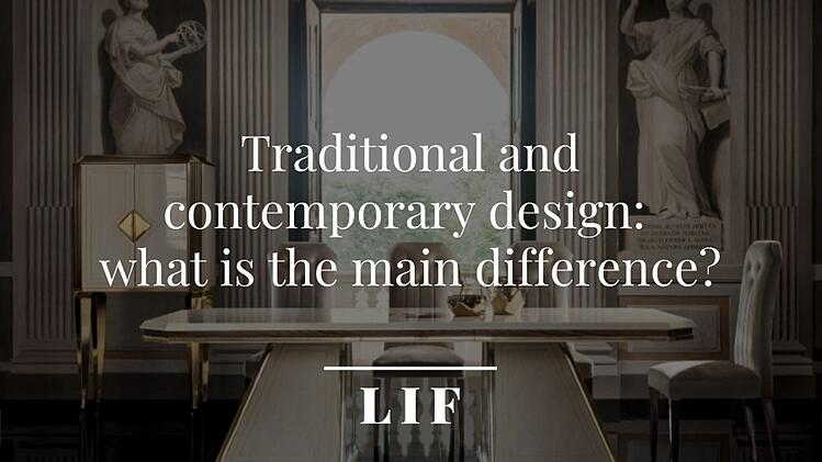 Cover: Traditional and contemporary design: what is the main difference?